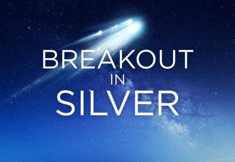 silver breakout